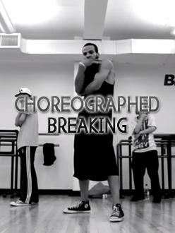 choreographed breaking